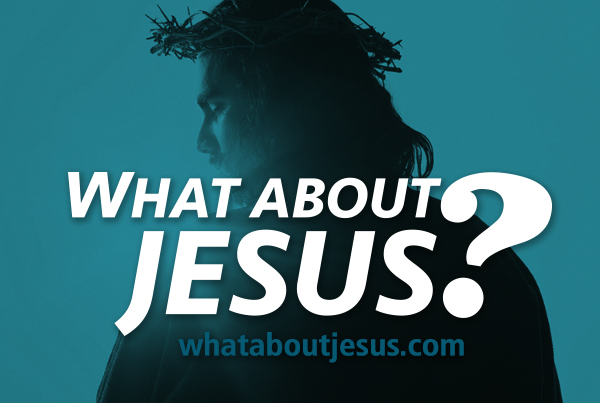 What About Jesus?